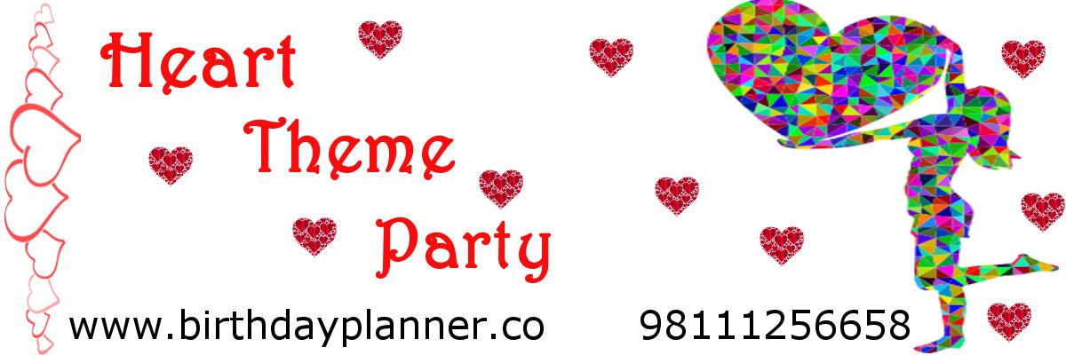 heart themed birthday party ideas