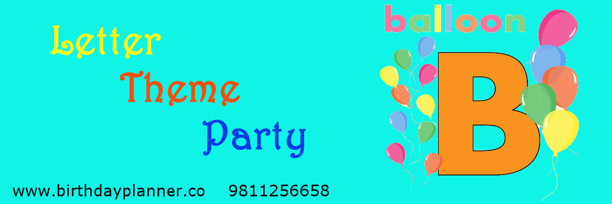 letter theme party planner delhi