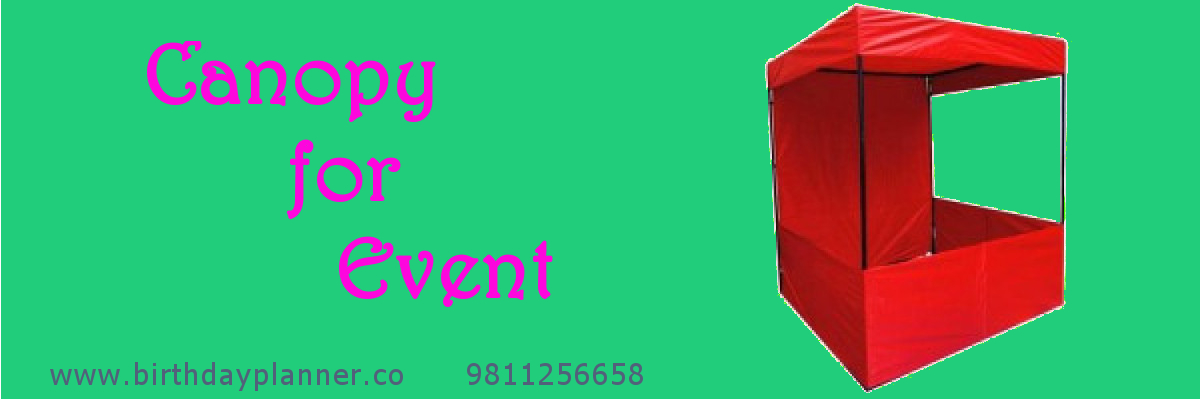 canopy for rent in delhi