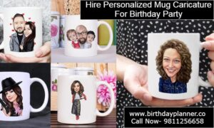 Hire Personalized Mug Caricature For Birthday Party